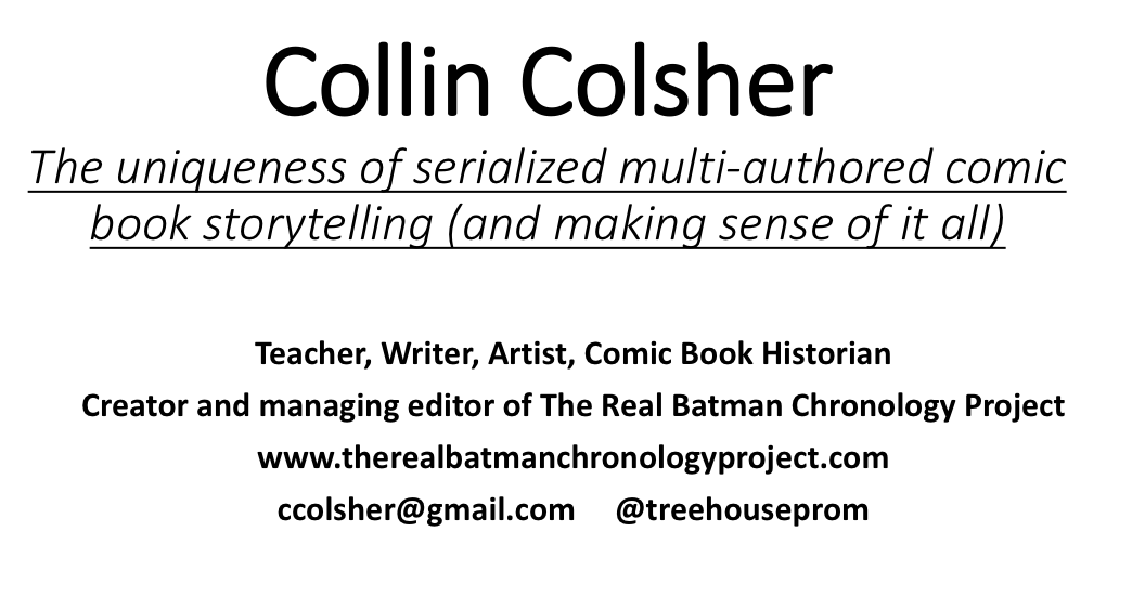 all about me collin colsher batman historian