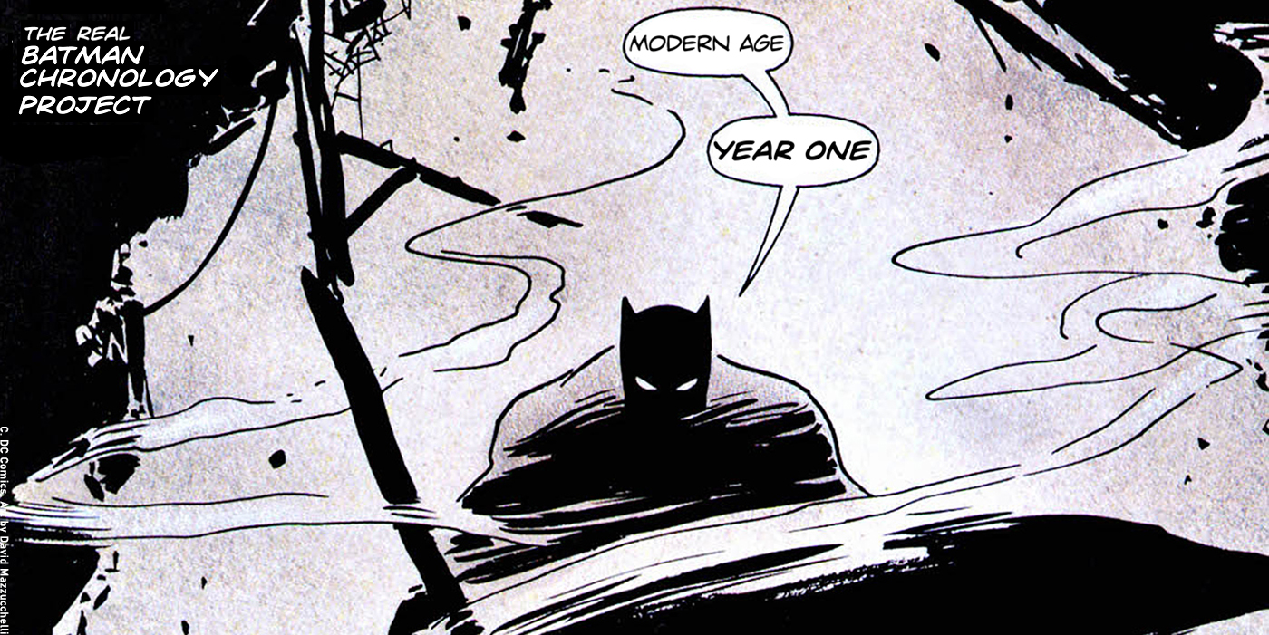 the real batman chronology project modern age year one